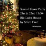 X'mas special dinner by Miica Fran @ zero waste restaurant Bio Labo House